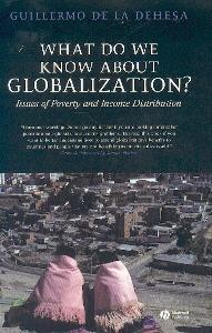What Do We Know About Globalization?: Issues Of Poverty And Income Distribution.(Saving Globalization)