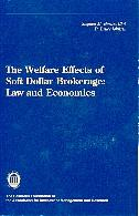 The Welfare Effects Of Soft Dollar Brokerage. Law And Economics.