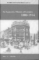 An Economic History Of London, 1800 - 1914.
