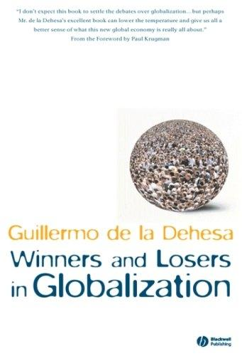Winners And Losers In Globalization.