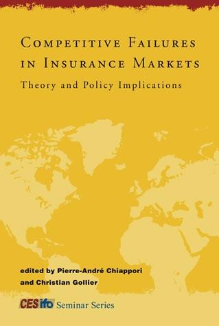 Competitive Failures In Insurance Markets: Theory And Policy Implications