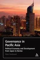 "Governance in Pacific Asia ""Political Economy and Development from Japan to Burma"""