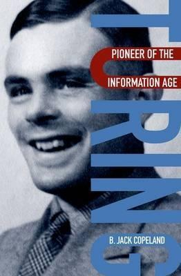 "Turing ""Pioneer of the Information Age"""