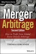 "Merger Arbitrage ""How to Profit from Global Event-Driven Arbitrage"""