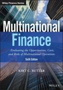 "Multinational Finance ""Evaluating the Opportunities, Costs, and Risks of Multinational Operations"""