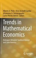 "Trends in Mathematical Economics  ""Dialogues Between Southern Europe and Latin America"""