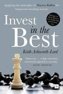 "Invest in the Best ""How to Build a Substantial Long-Term Capital by Investing Only in the Best Companies"""