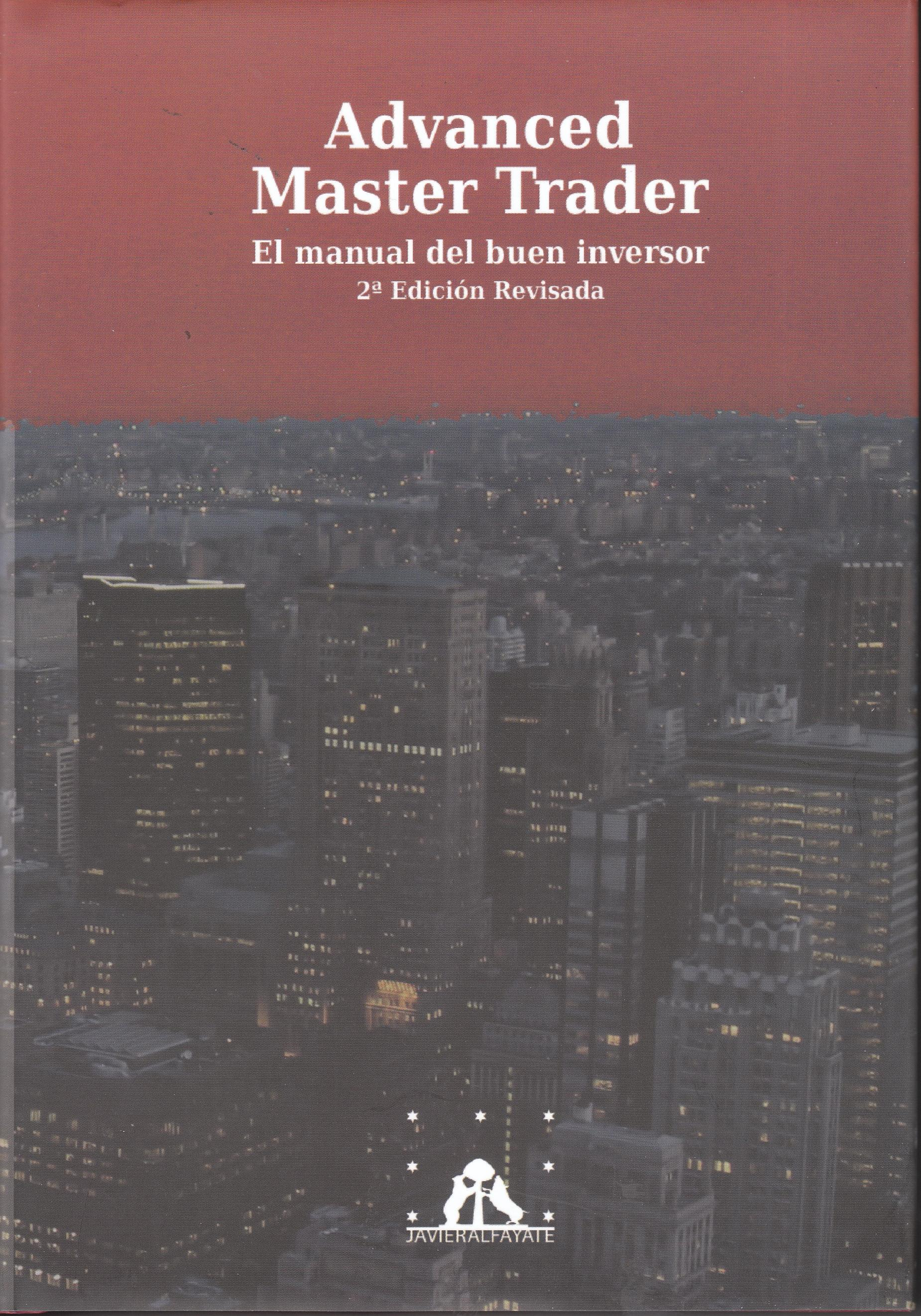 "Advanced Master Trader ""El manual de buen inversor"""