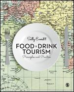"Food and Drink Tourism ""Principles and Practice"""