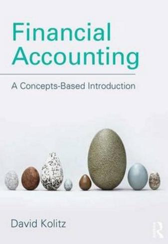 "Financial Accounting ""A Concepts-Based Introduction"""