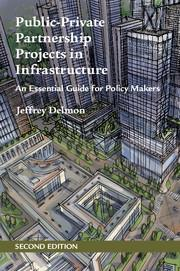 "Public-Private Partnership Projects in Infrastructure ""An Essential Guide for Policy Makers"""