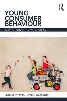 "Young Consumer Behaviour ""A Research Companion"""