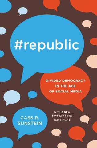 "#Republic ""Divided Democracy in the Age of Social Media"""