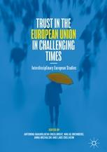 "Trust in the European Union in Challenging Times ""Interdisciplinary European Studies"""