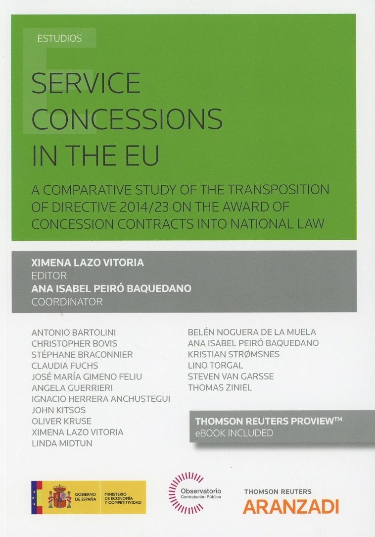 "Service Concessions in The EU ""A comparative Study of The Transposition of Directive 2014/23 on The Award of Concession"""