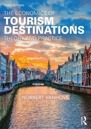 "The Economics of Tourism Destinations ""Theory and Practice"""