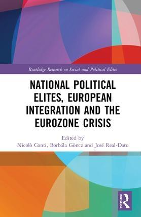 National Political Elites, European Integration and the Eurozone Crisis