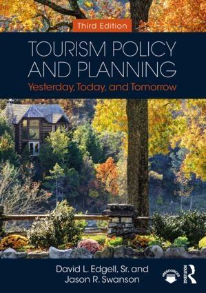 "Tourism Policy and Planning ""Yesterday, Today, and Tomorrow"""