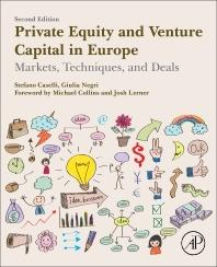 "Private Equity and Venture Capital in Europe  ""Markets, Techniques, and Deals"""