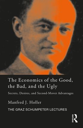 "The Economics of the Good, the Bad and the Ugly ""Secrets, Desires, and Second-Mover Advantages"""