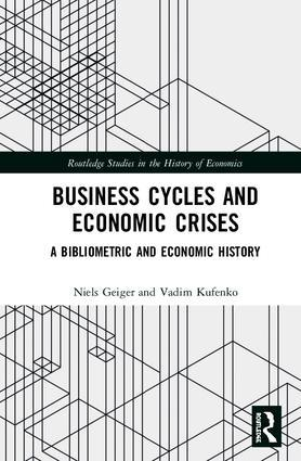 "Business Cycles and Economic Crises ""A Bibliometric and Economic History"""