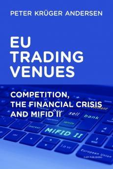"EU Trading Ventures ""Competition, the Financial Crisis and MiFID II"""