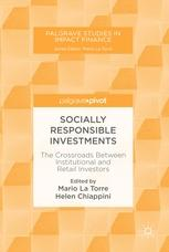 "Socially Responsible Investments ""The Crossroads Between Institutional and Retail Investors"""