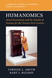 "Humanomics ""Moral Sentiments and the Wealth of Nations for the Twenty-First Century"""