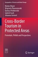 "Cross-Border Tourism in Protected Areas ""Potentials, Pitfalls and Perspectives"""