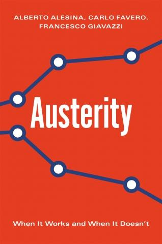 "Austerity ""When It Works and When It Doesn't"""