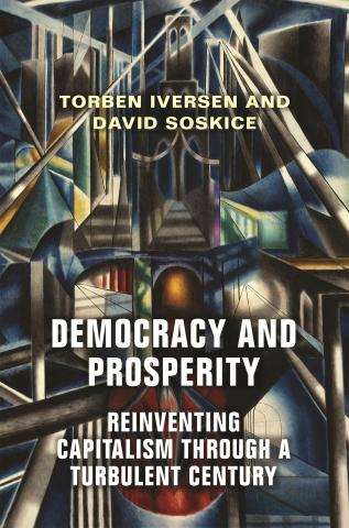 "Democracy and Prosperity ""Reinventing Capitalism through a Turbulent Century"""
