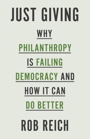 "Just Giving ""Why Philanthropy Is Failing Democracy and How It Can Do Better"""