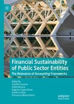 "Financial Sustainability of Public Sector Entities ""The Relevance of Accounting Frameworks"""