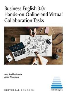 Business english 3.0: Hands-on Online and Virtual Collaboration Tasks