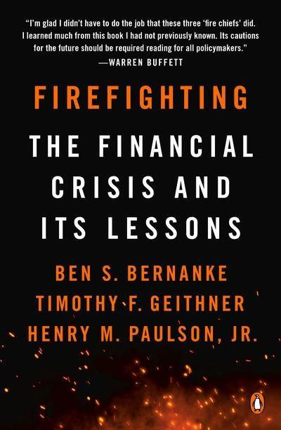 "Firefighting ""The Financial Crisis and Its Lessons"""