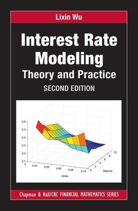 "Interest Rate Modeling ""Theory and Practice"""