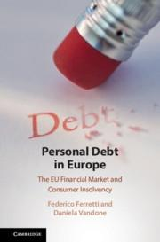 "Personal Debt in Europe ""The EU Financial Market and Consumer Insolvency"""