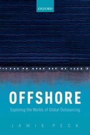"Offshore ""Exploring the Worlds of Global Outsourcing"""