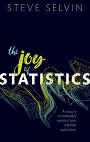"The Joy of Statistics ""A Treasury of Elementary Statistical Tools and their Applications"""
