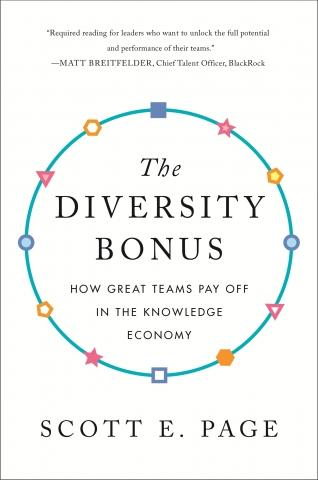 "The Diversity Bonus ""How Great Teams Pay Off in the Knowledge Economy"""