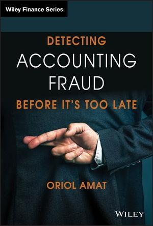 Detecting Accounting Fraud Before It's Too Late