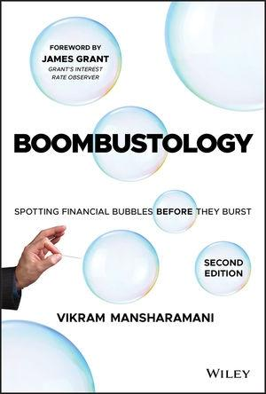 "Boombustology ""Spotting Financial Bubbles Before They Burst"""