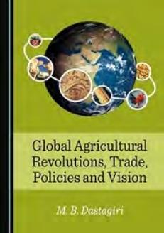 Global Agricultural Revolutions, Trade, Policies and Vision