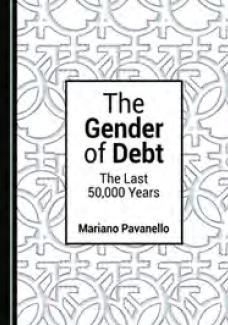 "The Gender of Debt ""The Last 50,000 Years """