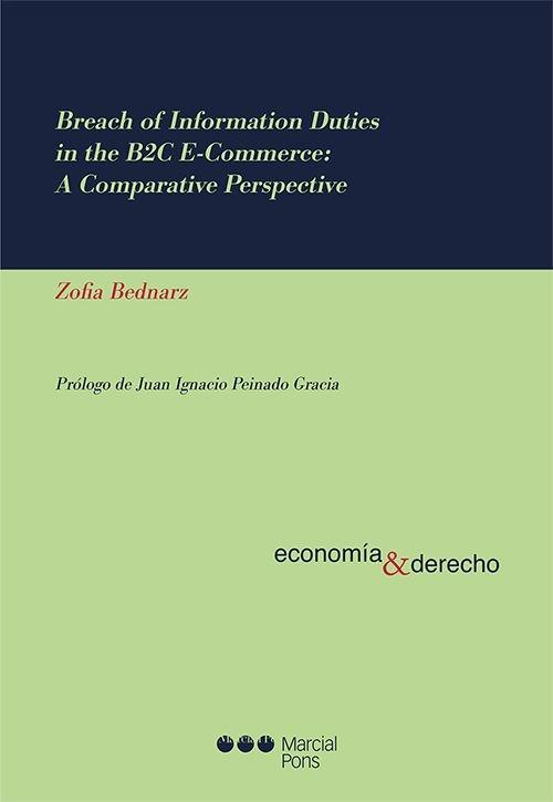 Breach of information duties in the B2C E-commerce: A comparative perspective