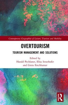 "Overtourism ""Tourism Management and Solutions"""