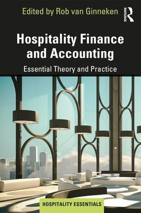 "Hospitality Finance and Accounting ""Essential Theory and Practice"""