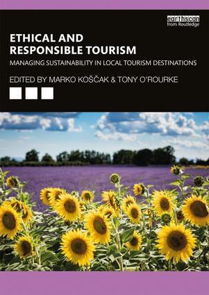 "Ethical and Responsible Tourism ""Managing Sustainability in Local Tourism Destinations"""