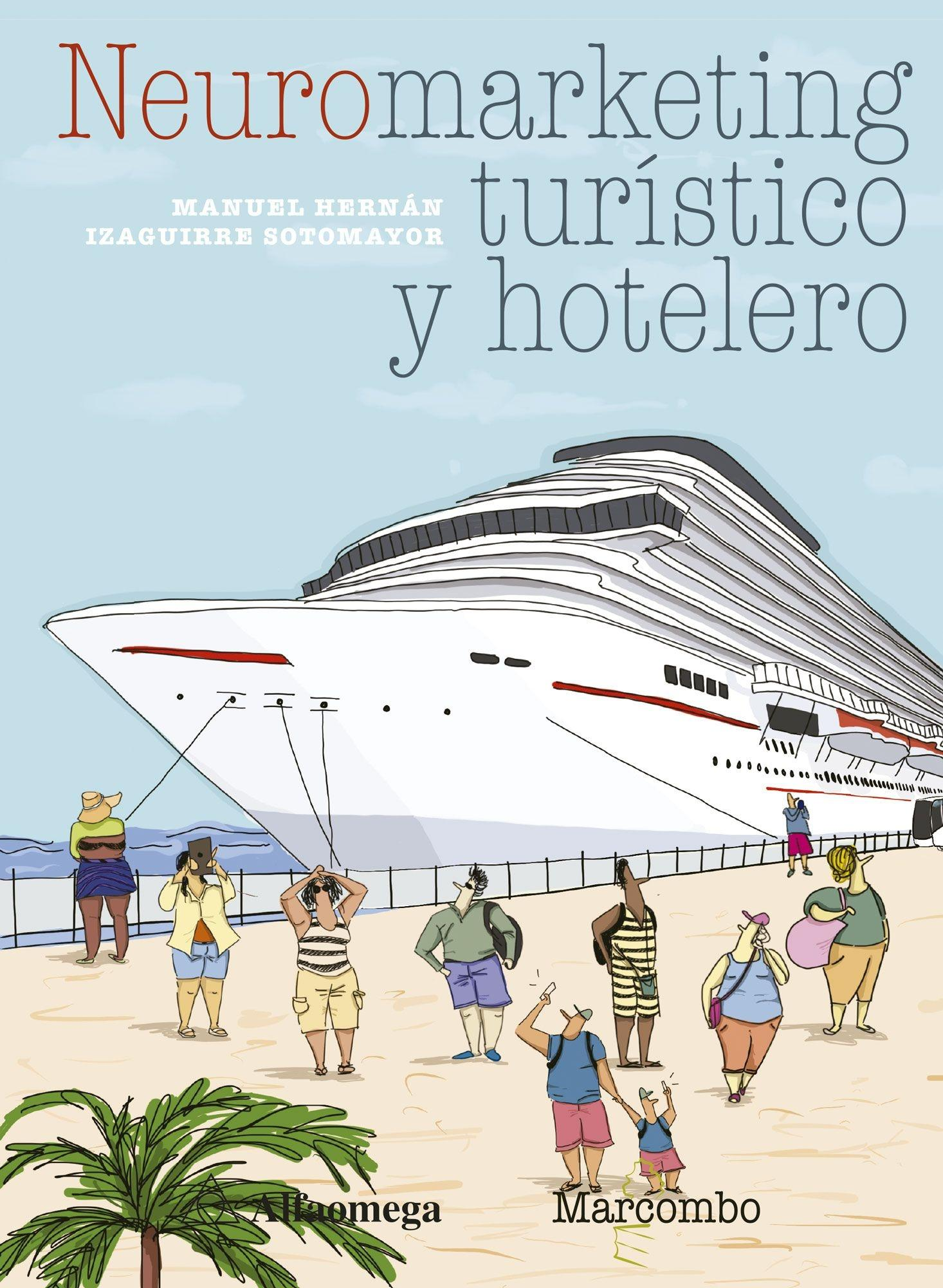 Neuromarketing turístico y hotelero