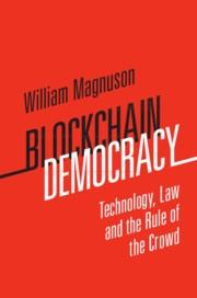 "Blockchain Democracy ""Technology, Law and the Rule of the Crowd"""